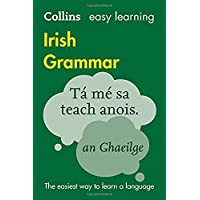 Collins Easy Learning Irish Grammar: Trusted support for learning