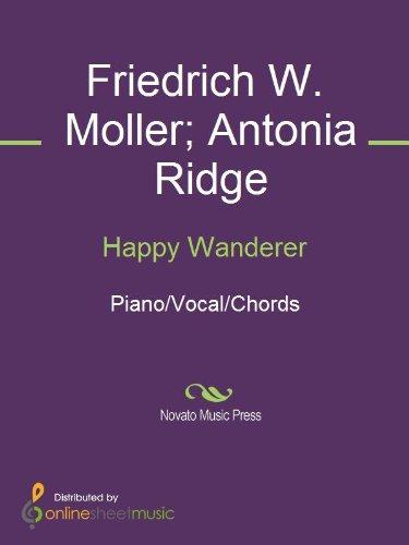 Happy Wanderer Kindle Edition By Antonia Ridge Friedrich W