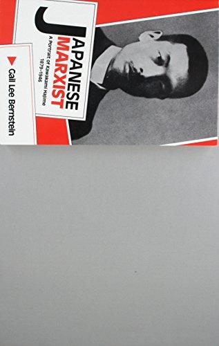 Japanese Marxist: A Portrait of Kawakami Hajime,...