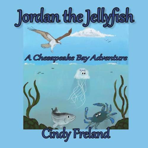 Jordan the Jellyfish: A Chesapeake Bay Adventure