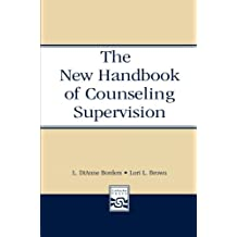 New Handbook Of Counseling Supervision