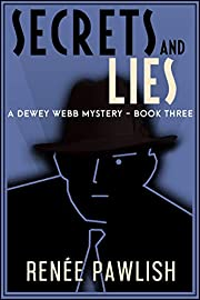 Secrets and Lies (A Dewey Webb Mystery Book 3)