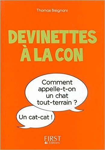 Amazon Fr Petit Livre De Devinettes A La Con Thomas