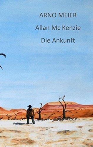 Allan McKenzie: Die Ankunft