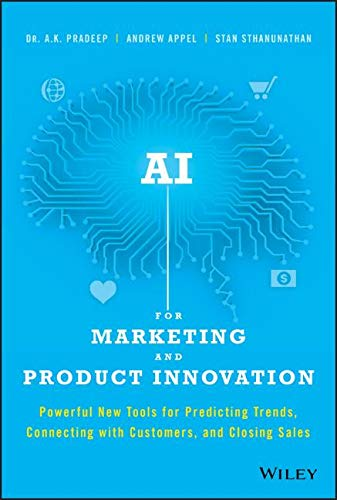 Pdf Computers AI for Marketing and Product Innovation: Powerful New Tools for Predicting Trends, Connecting with Customers, and Closing Sales