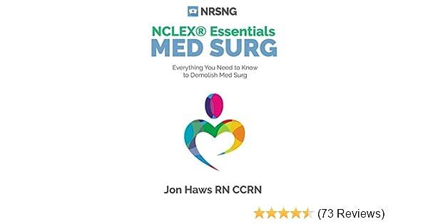 MedSurg NCLEX Essentials Critical Information For Nursing Students NCLEX Review