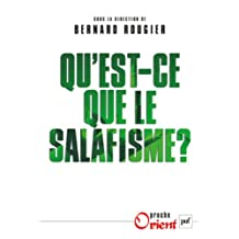 Qu'est-ce que le salafisme?