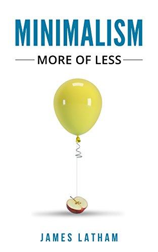 Minimalism: More of Less