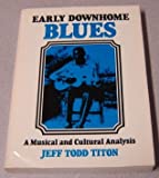 Early Downhome Blues 9780252007781