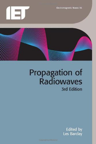 Propagation of Radiowaves (Electromagnetics and Radar) by The Institution of Engineering and Technology