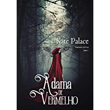 A dama de vermelho (Herdeiros da Lua Livro 1)