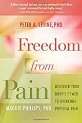 By Peter A. Levine Freedom from Pain: Discover Your Body's Power to Overcome Physical Pain (Pap/Com Or) Paperback