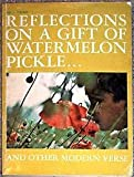 img - for Reflections On A Gift of Watermelon Pickle book / textbook / text book