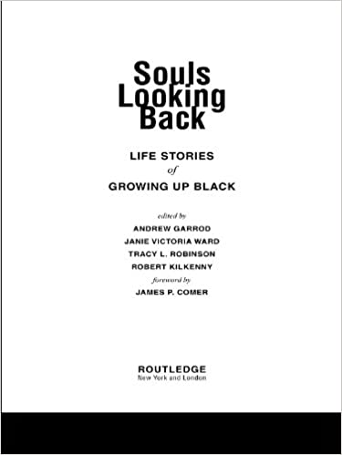 effc931a01 Souls Looking Back  Life Stories of Growing Up Black - Kindle ...