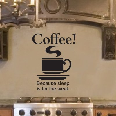 Amazoncom Coffee Because Sleep Is For The Weak Quote Vinyl Wall