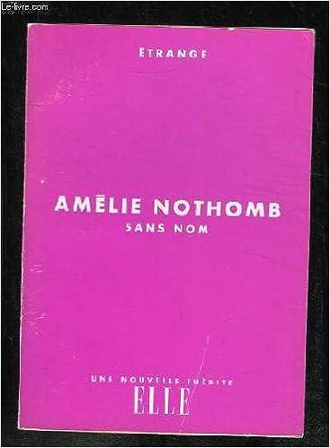Sans nom - Nothomb Amelie