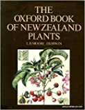 The Oxford Book of New Zealand Plants, Lucy B. Moore, 0195580354