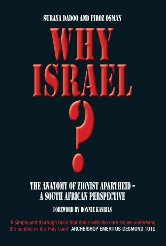 Amazon.com: Why Israel?: The Anatomy of Zionist Apartheid – A South ...