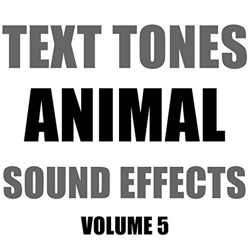 Text Tones Animal Sound Effects Library, Vol. 5 ()