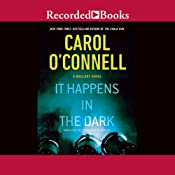 It Happens in the Dark: A Mallory Novel, Book 11 | Carol O'Connell