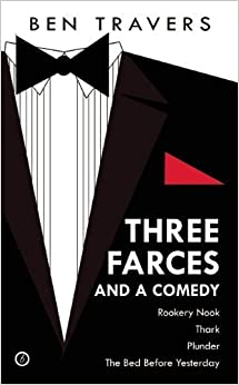 Ben Travers: Four Farces (Oberon Modern Playwrights) by Travers, Ben (2014)