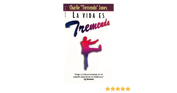 La Vida Es Tremenda by Charlie Jones (1996-11-03): Amazon ...