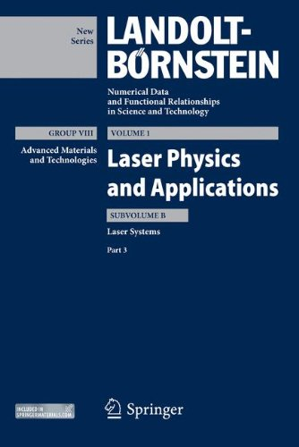 Laser Systems, Part 3 (Landolt-Börnstein: Numerical Data and Functional Relationships in Science and Technology - New Series)
