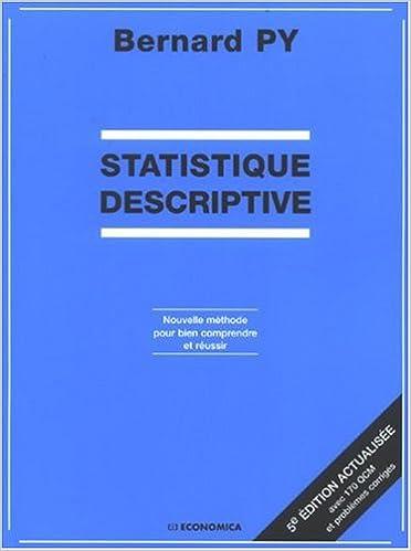 d7f6e7e3fe6 Amazon.fr - Statistique descriptive   Nouvelle méthode pour bien comprendre  et réussir - Bernard Py - Livres