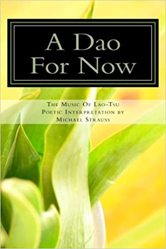 Book A Dao For Now: The Music Of Lao-Tzi