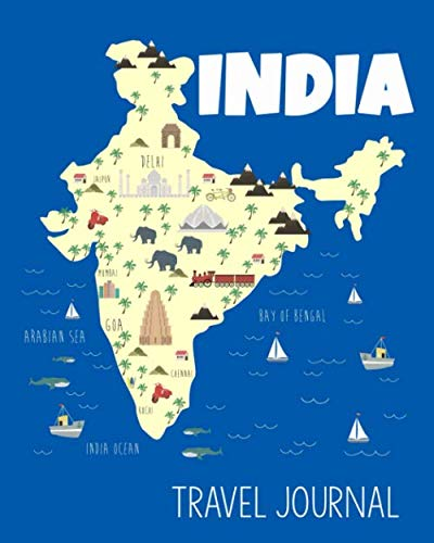 Travel Journal India: Travel Keepsake Journal | Vacation Diary for Kids | India Map Cover