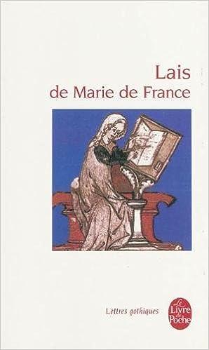 Amazon Fr Lais De Marie De France Marie De France Livres