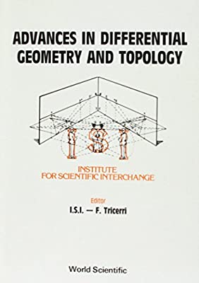 advances in differential geometry and topology tricerri franco