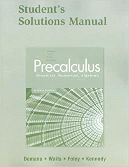 Buy Student Solutions Manual for Precalculus: Graphical