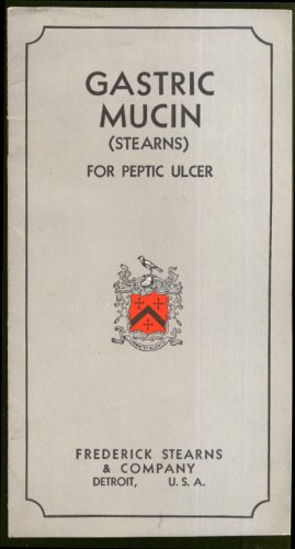 stric Mucin for Peptic Ulcer booklet ca 1935 (Gastric Ulcers)