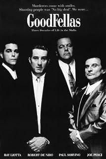 Goodfellas Poster with Ray Liotta, Robert De Niro &, Joe Pesci ...