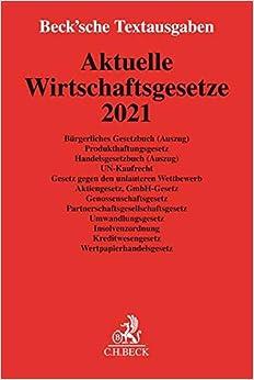 Aktuelle Wirtschaftsgesetze 2021: Rechtsstand: Oktober 2020