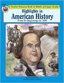 Highlights in American History: To 1850