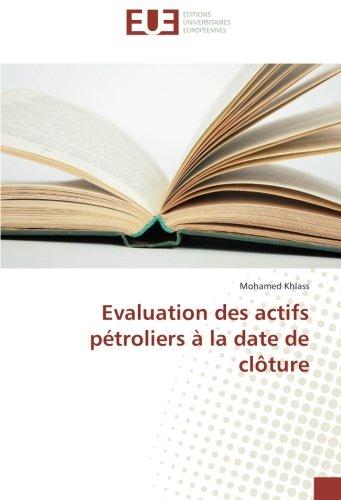 Download Evaluation des actifs pétroliers à la date de clôture (French Edition) ebook