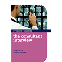 The Consultant Interview (Success in Medicine)