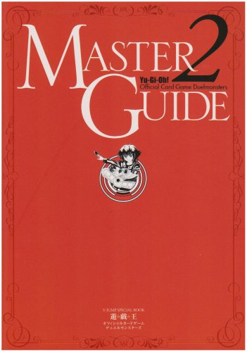 Yu-Gi-Oh! Official Card Game Master Guide 2 (Yu Gi Oh Cards Guide)