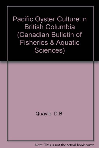 pacific-oyster-culture-in-british-columbia-canadian-bulletin-of-fisheries-aquatic-sciences