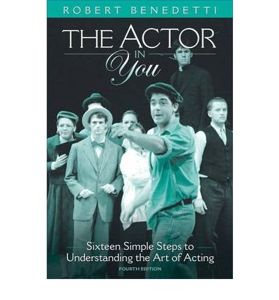 [(The Actor in You: Sixteen Simple Steps to Understanding the Art of Acting)] [Author: Robert L. Benedetti] published on (February, 2008) pdf