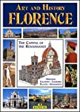 Art and History of Florence: Museums, Galleries, Churches, Palaces, Monuments (Bonechi Art and History Series)