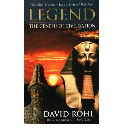 Price comparison product image Legend The Genesis of Civilisation by Rohl,  David M. ( Author ) ON Oct-07-1999,  Paperback
