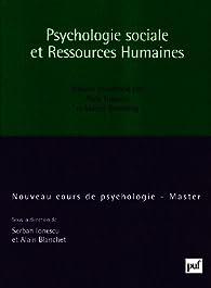 Psychologie sociale et ressources humaines par Alain Blanchet