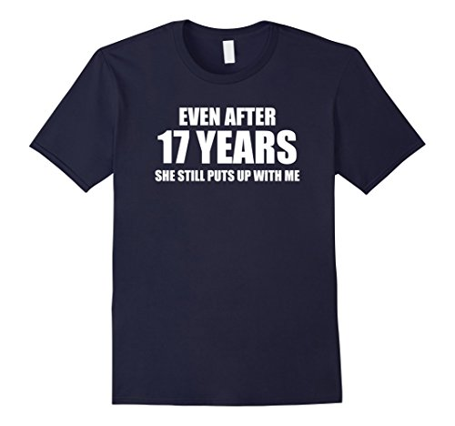 Men's 17 Year Anniversary Shirt | Funny Relationship Gifts for Him Large Navy
