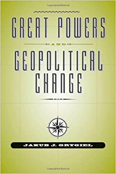 Book Great Powers and Geopolitical Change