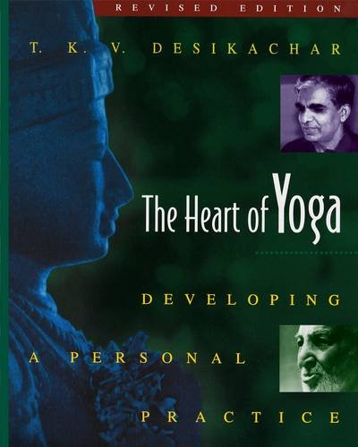 The-Heart-of-Yoga-Developing-a-Personal-Practice