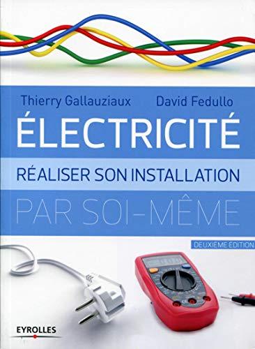 Électricité Realiser Son Installation Electrique par Soi Meme