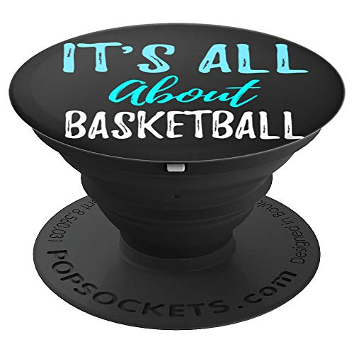 Ginial Mobile It is all about Basketball PopSockets Stand for Smartphones and Tablets - PopSockets Grip and Stand for Phones and Tablets